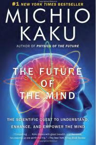 Michio Kaku's novel The Future of the Mind