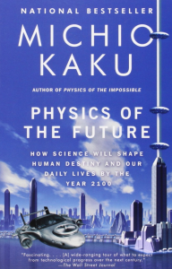 Michio Kaku's novel Physics of the Future