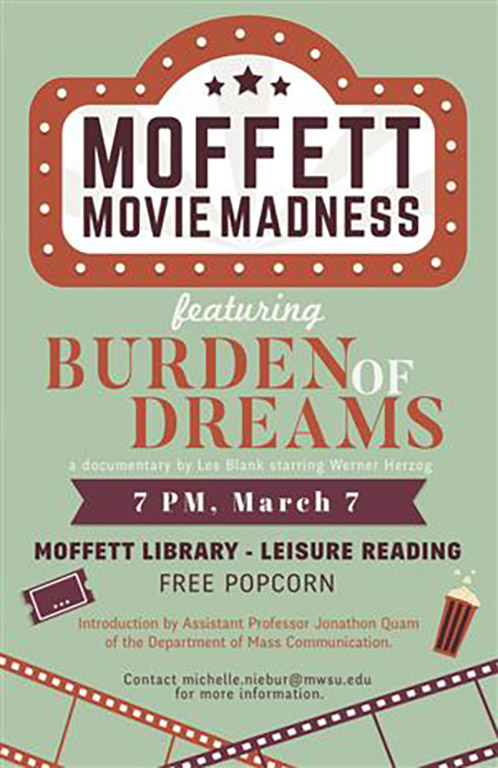 Moffett Movie Madness cover for Burden of Dreams on Tuesday, March 7 at 7 p.m.