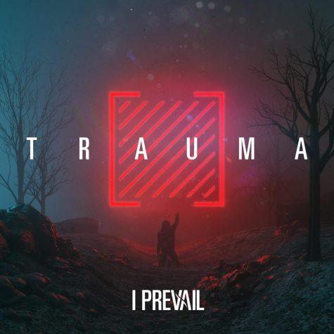 I Prevail - Trauma album cover